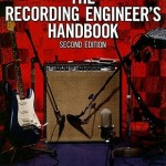 The Recording Engineers Handbook
