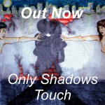 Only-shadows-touch_cover