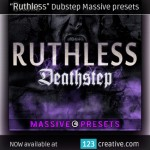 123creative-Ruthless-Dubstep-Massive-presets
