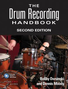 The Drum Recording Handbook 2nd Edition