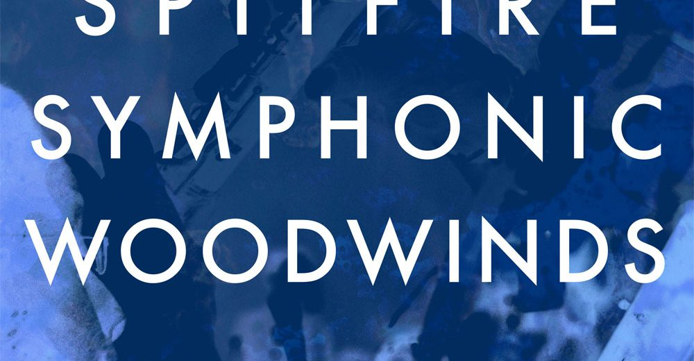 Spitfire Audio Symphonic Woodwinds review – The Audio Spotlight